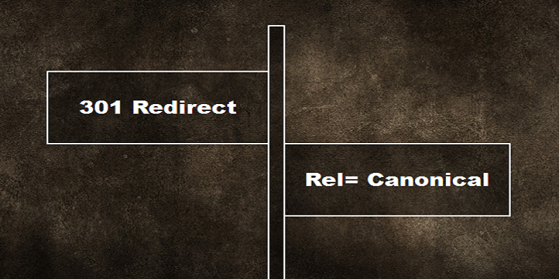 How Do You Decide When to Use 301 Redirect & Rel=Canonical?