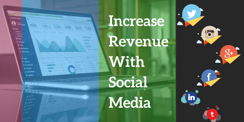 Generate Revenue With the Help of Social Media!