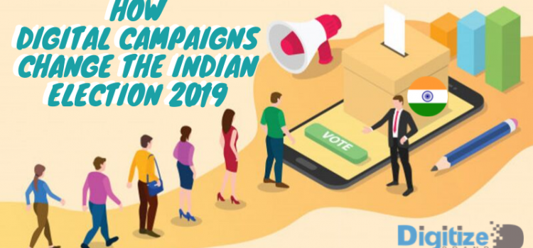 How Digital Campaigns change the Indian Election 2019