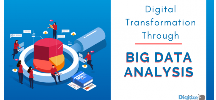 Digital Transformation Through Big Data Analysis