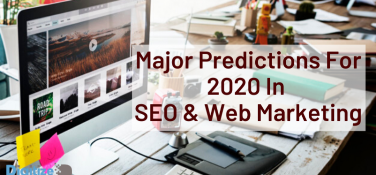 Major Predictions for 2020 in SEO and Web Marketing