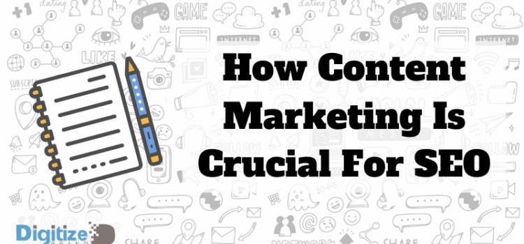 How Content Marketing is Crucial for SEO